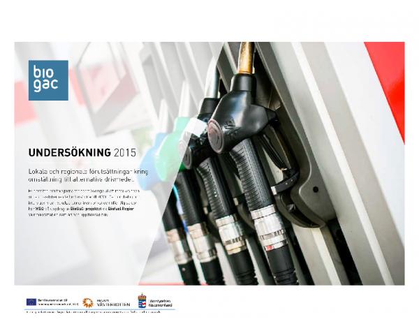 2015 BioGac-lokala,regionala forutsattningar kring omstallning till alternativa drivmedel