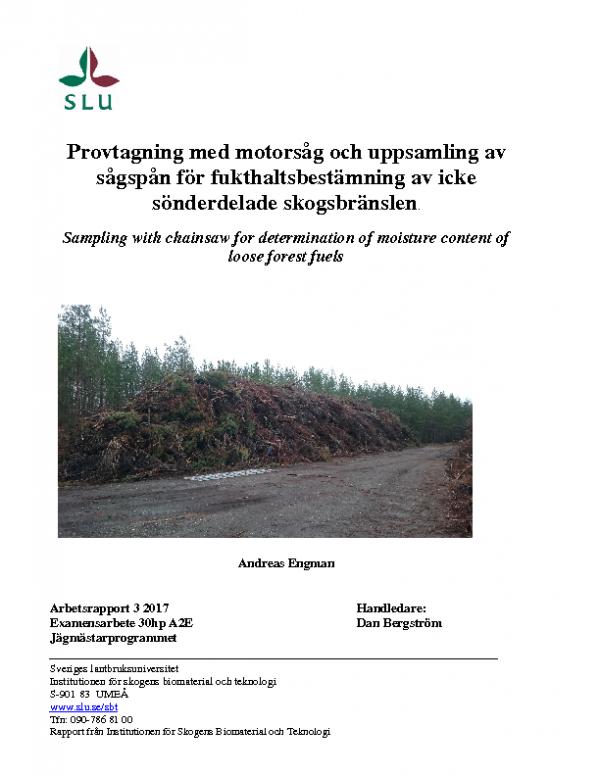 Provtagning med motorsåg och uppsamling av sågspån för fukthaltsbestämning av icke sönderdelade skogsbränslen