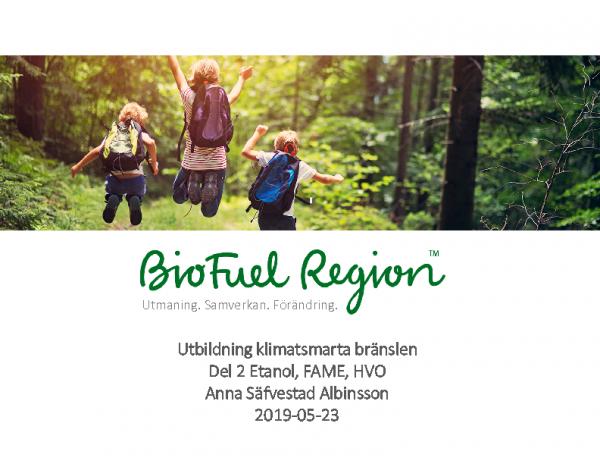 2019-05-23  Utbildning klimatsmarta bränslen etanol, FAME, HVO