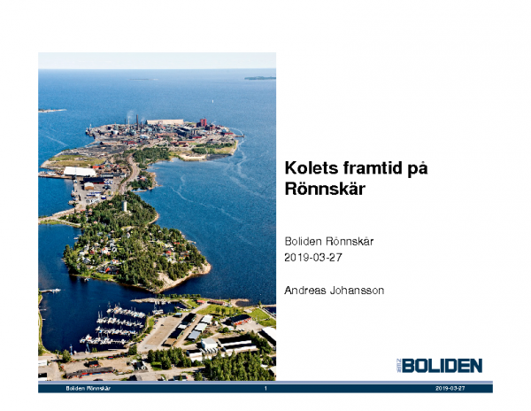 2019 Kolets framtid på Rönnskär