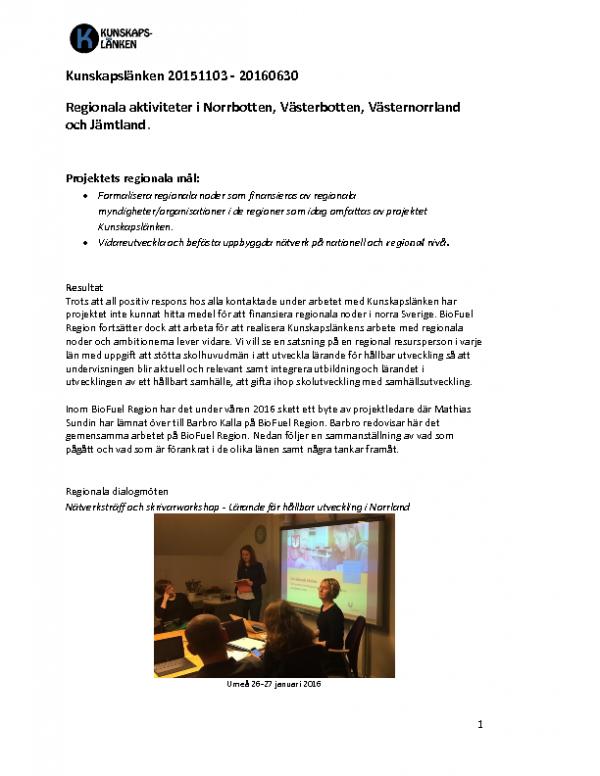 2016 REDOVISNING Kunskapslänken Fyra nordligaste länen – BioFuel Region