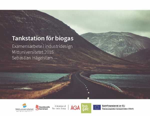 2015 Tankstation för biogas, Examensarbete i industridesign