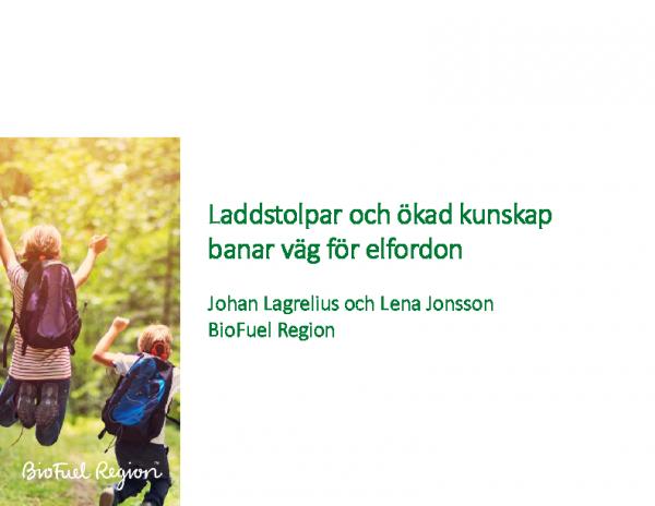 Laddstolpar och ökad kunskap banar väg för elfordon – Johan Lagerlius och Lena Jonsson